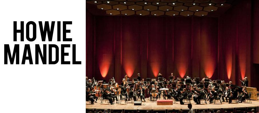 Howie Mandel at Thrasher-Horne Center for the Arts