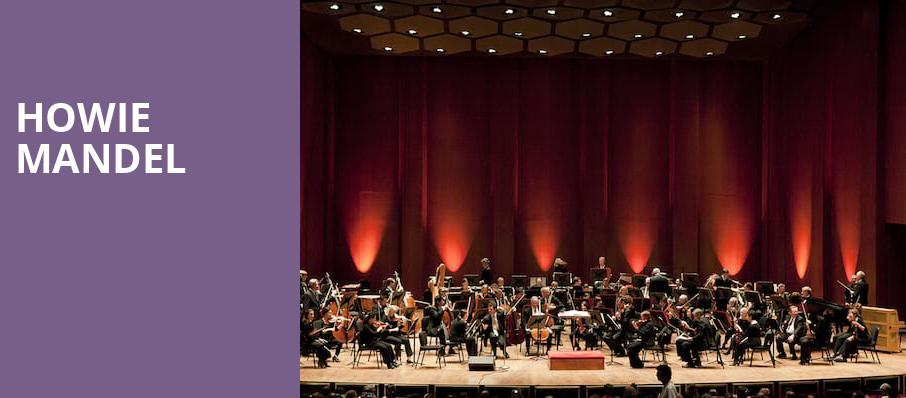 Howie Mandel, Thrasher Horne Center for the Arts, Jacksonville