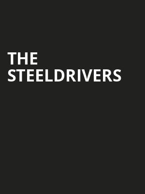 The SteelDrivers Poster