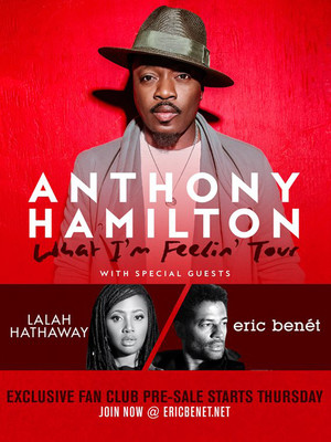 Anthony Hamilton with Lalah Hathaway and Eric Benet Poster